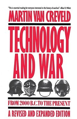 Technology and War by Martin van Creveld