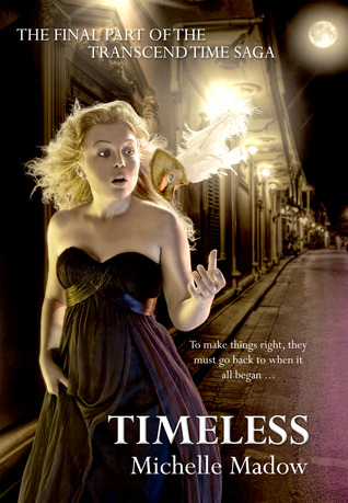 Timeless (Transcend Time, #3)