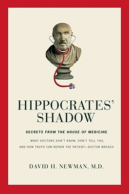 Hippocrates' Shadow by David H Newman