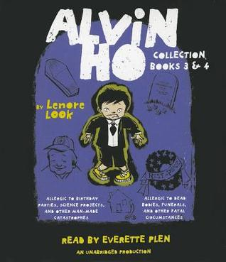 Alvin Ho Collection: Books 3 and 4: Allergic to Birthday Parties, Science Projects, and Other Man-made Catastrophes and Allergic to Dead Bodies, Funerals, and Other Fatal Circumstances