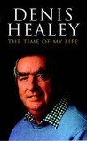 The Time of My Life by Denis Healey