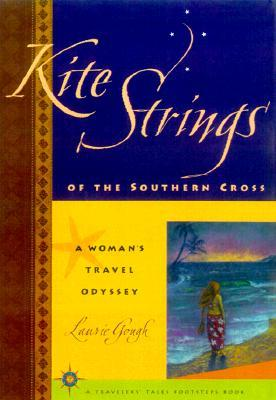 Kite Strings of the Southern Cross by Laurie Gough