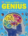 Train Your Brain To Be A Genius (Dk)