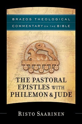 The Pastoral Epistles with Philemon & Jude by Risto Saarinen