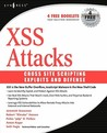 Cross Site Scripting Attacks: Xss Exploits and Defense