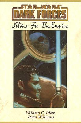 Soldier for the Empire by William C. Dietz