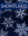 Snowflakes & Quilts - Print on Demand Edition