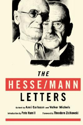 The Hesse/Mann Letters by Hermann Hesse