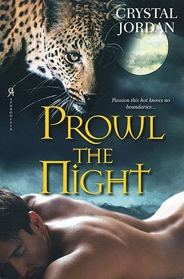 Prowl the Night by Crystal Jordan