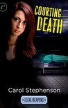 Courting Death (Courting, #3)