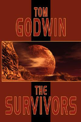 The Survivors by Tom Godwin