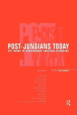 Post-Jungians Today: Key Papers in Contemporary Analytical Psychology
