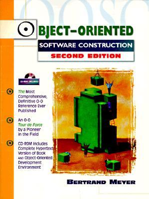 Object-Oriented Software Construction by Bertrand Meyer