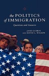 The Politics of Immigration: Questions and Answers