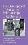 The Development of Romantic Relationships in Adolescence