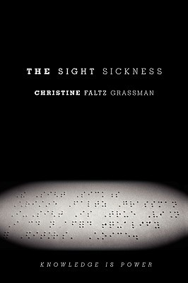 The Sight Sickness