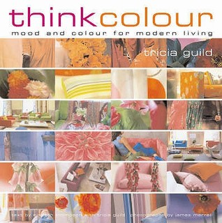 Think Colour: Mood and Colour for Modern Living