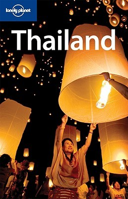 Lonely Planet Thailand by China Williams