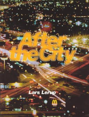 After the City by Lars Lerup