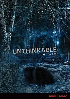 Unthinkable by Shirley Duke