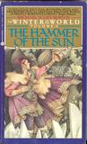 The Hammer of the Sun by Michael Scott Rohan