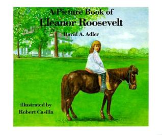 A Picture Book of Eleanor Roosevelt (Picture Book Biography)