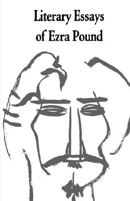 Literary Essays of Ezra Pound by Ezra Pound
