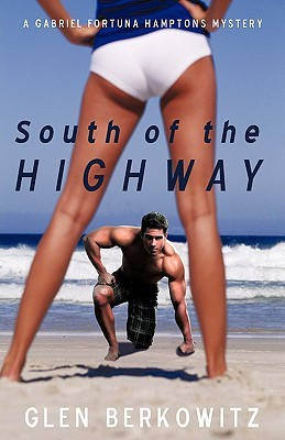 South of the Highway  by  Glen Berkowitz
