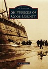 Shipwrecks of Coos County by H.S. Contino