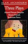 Three Plays by Alan Ayckbourn