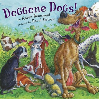 Doggone Dogs by Karen Beaumont