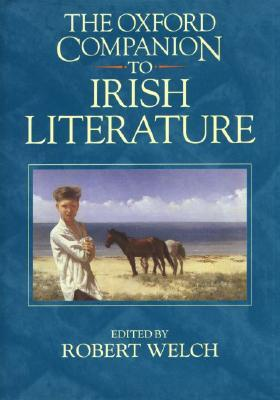 Download The Oxford Companion to Irish Literature by Robert Welch PDB