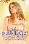 The Enchanted Quest (Faerie Path, #5)