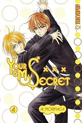 Your & My Secret, Volume 4 by Ai Morinaga