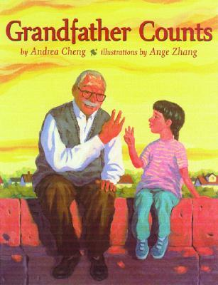 Grandfather Counts by Andrea Cheng