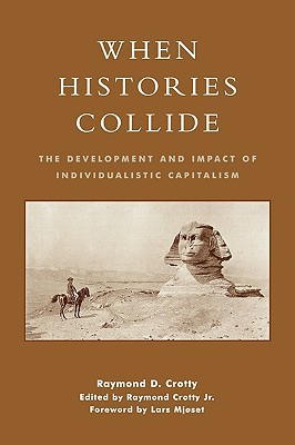 When Histories Collide by Raymond Crotty