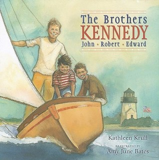 The Brothers Kennedy by Kathleen Krull