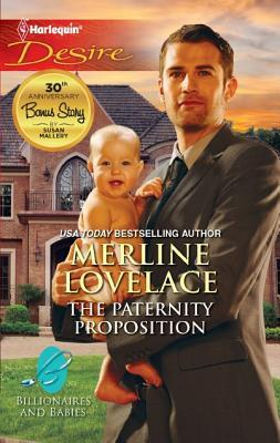 The Paternity Proposition by Merline Lovelace