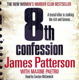 The 8th Confession (Women's Murder Club #8) by James Patterson