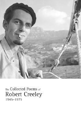 The Collected Poems, 1945-1975 by Robert Creeley