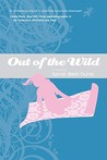 Out of the Wild by Sarah Beth Durst