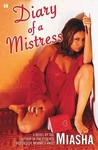 Diary of a Mistress by Miasha