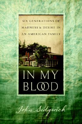 In My Blood by John Sedgwick