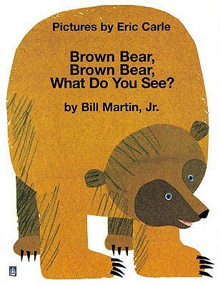Brown Bear, Brown Bear, What Do You See? (Storytime Giants)