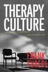 Therapy Culture: Cultivating Vulnerability in an Uncertain Age