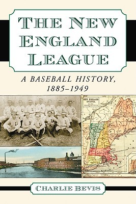The New England League by Charlie Bevis