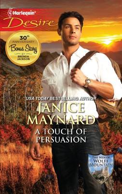 A Touch of Persuasion (Men Of Wolff Mountain #2)