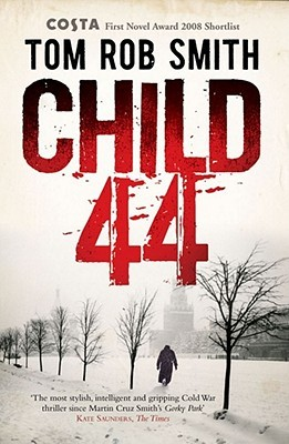 Child 44 (Leo Demidov,  #1)