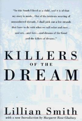 Killers of the Dream by Lillian E. Smith