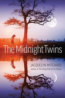 The Midnight Twins by Jacquelyn Mitchard